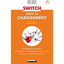 Switch, osez le changement (Zen-business) (French Edition)