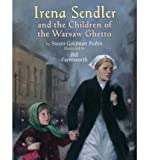 (Irena Sendler and the Children of the Warsaw Ghetto) By Rubin, Susan Goldman (Author) Library Binding on 14-Feb-2011