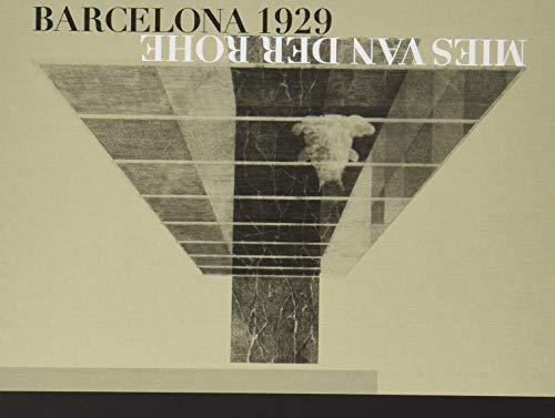 Mies van der Rohe: Barcelona-1929