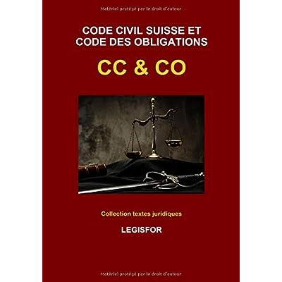 Code civil suisse et Code des obligations CC & CO: édition 2018 (Collection textes juridiques)