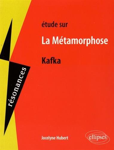 tude Sur Kafka la Mtamorphose