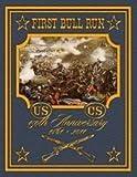 First Bull Run 150 Anniversary Edition