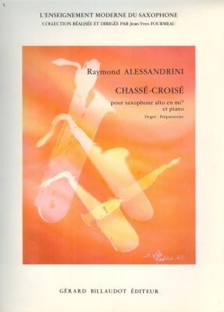 partitions-classique-billaudot-alessandrini-raymond-chasse-croise-saxophone-mi-b-et-piano-saxophone