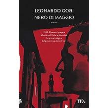 Nero di maggio: Il ciclo di Bruno Arcieri (Italian Edition)