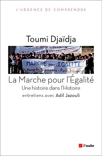 La Marche pour l'Égalité: Une histoire dans l'Histoire