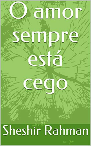 O amor sempre está cego (Galician Edition)