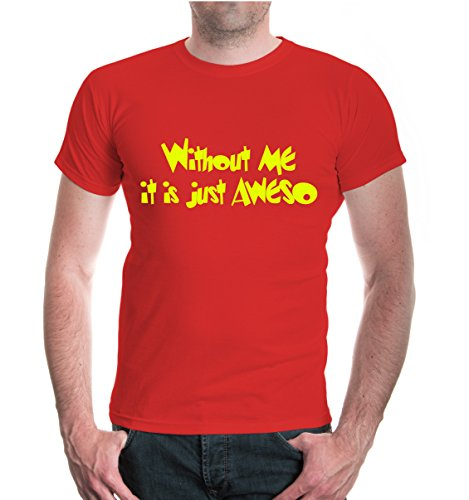 buXsbaum® T-Shirt Without ME it is AWESO Red-Neonyellow