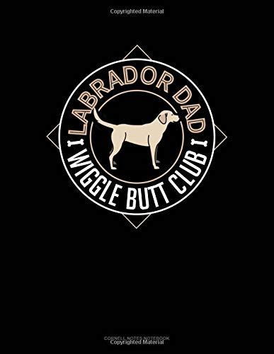 Labrador Dad Wiggle Butt Club: Cornell Notes Notebook por Jeryx Publishing