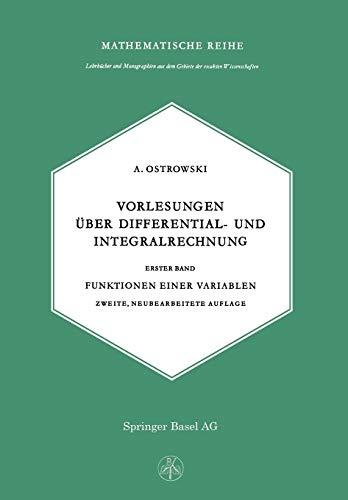 Vorlesungen Über Differential- Und Integralrechnung (Lehrbücher und Monographien aus dem Gebiete der exakten Wissenschaften (4), Band 4)