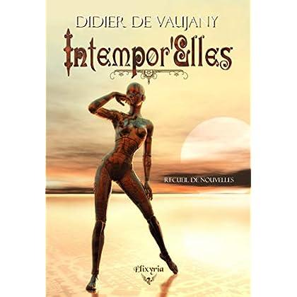 Intempor'Elles (Elixir of New Destiny)