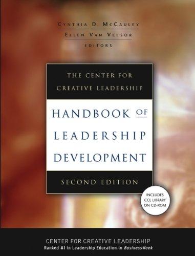 The Center for Creative Leadership: Handbook of Leadership Development (J–B CCL (Center for Creative Leadership))