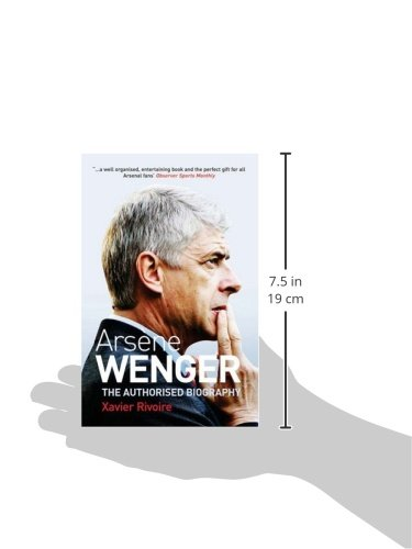Arsène Wenger: The Biography