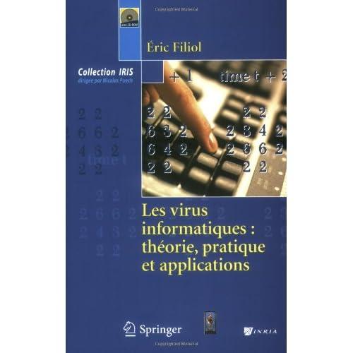 Les virus informatiques : théorie, pratique et applications
