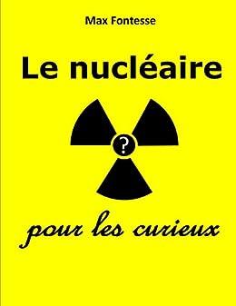 Livre electronique gratuit Le nucléaire pour les curieux