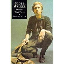 Another Tear Falls: a study of Scott Walker
