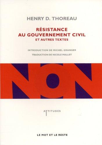 Résistance au gouvernement civil et autres textes