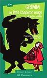Petit Chaperon rouge et autres contes (Le) | Grimm, Jacob (1785-1863). Auteur