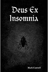 Deus Ex Insomnia Kindle Edition
