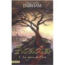 Acacia, Tome 1 : La guerre du Mein de David Anthony Durham,Thierry Arson (Traduction) ( 16 octobre 2008 )