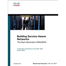 Building Service-Aware Networks: The Next-Generation WAN/MAN (Networking Technology) (English Edition)
