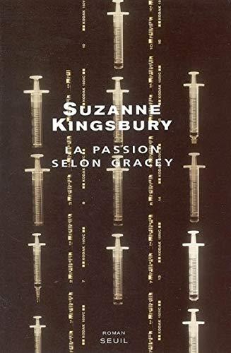 La Passion selon Gracey par Suzanne Kingsbury