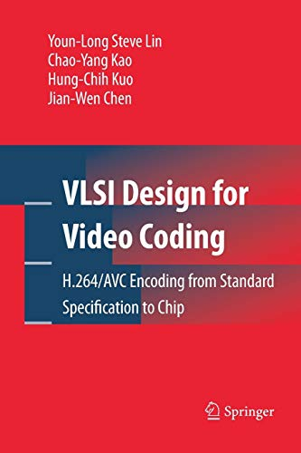 VLSI Design for Video Coding: H.264/AVC Encoding from Standard Specification to Chip High-definition-video-filter