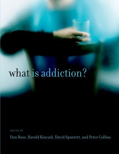 What Is Addiction? (A Bradford Book)