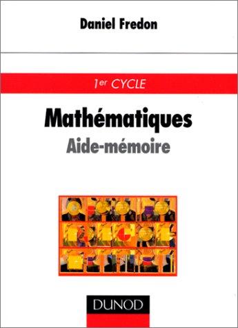 Aide-mémoire de mathématiques par Daniel Fredon