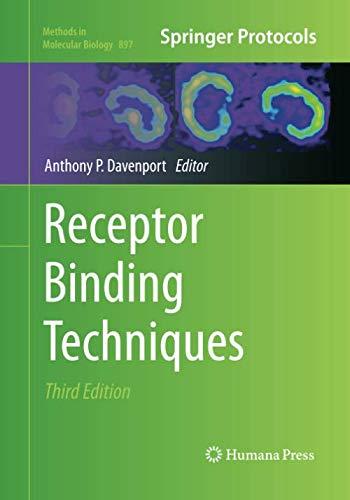 Receptor Binding Techniques (Methods in Molecular Biology, Band 897)