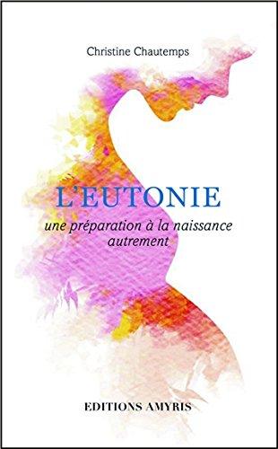 L'eutonie - une préparation à la naissance autrement
