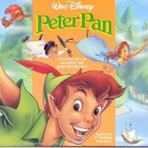 Peter Pan - L'Histoire racontée