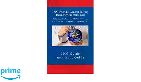 IMG Friendly General Surgery Residency Programs List: With