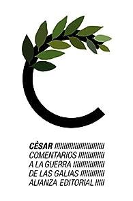 Comentarios a la guerra de las Galias par  Julio César