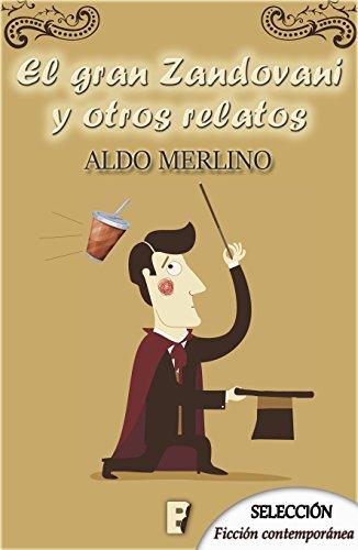 El Gran Zandovani y otros relatos por Aldo Merlino
