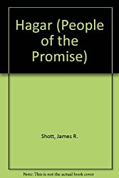 Hagar (People of the Promise) by James R. Shott (1992-07-02)