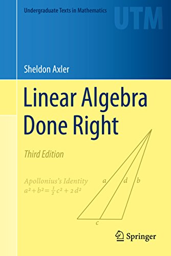 Linear Algebra Done Right (Undergraduate Texts in Mathematics) (English Edition)