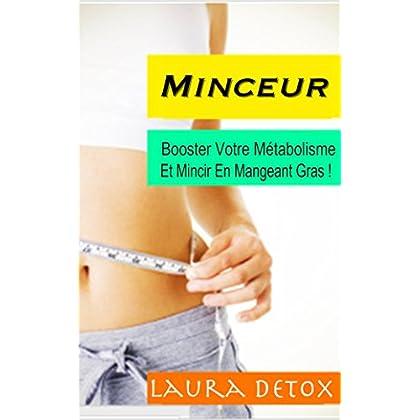 Minceur: Booster Votre Métabolisme Et Mincir En Mangeant Gras !