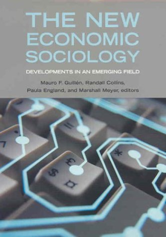 the-new-economic-sociology-developments-in-an-emerging-field-by-marshall-meyer-2002-04-25