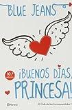 Pack: ¡Buenos Días Princesa! + El Club De Los Incomprendidos. Conociendo A Raúl