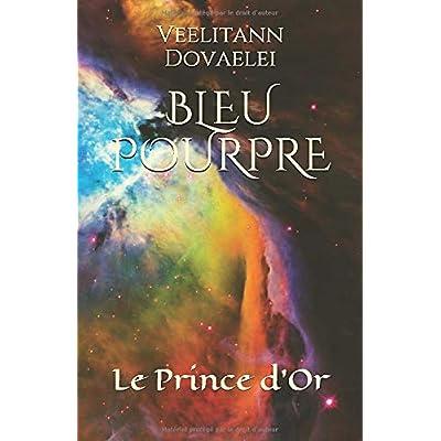 BLEU POURPRE: Le Prince d'Or