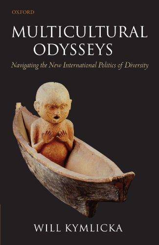 Multicultural Odysseys: Navigating the New International Politics of Diversity by Will Kymlicka (2009-04-15)