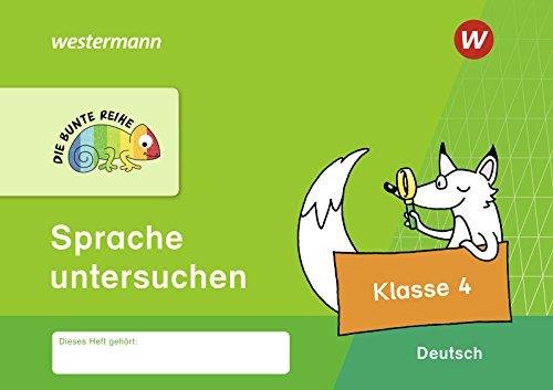 DIE BUNTE REIHE - Deutsch: Sprache untersuchen Klasse 4