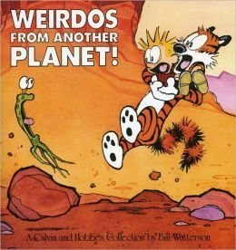 Weirdos From Another Planet!: a Calvin and Hobbes Collection by Bill Watterson (2011) Paperback