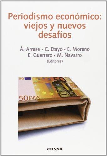 Periodismo económico: viejos y nuevos desafios (Comunicación)