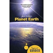 [( Planet Earth: A Beginner's Guide )] [by: John R. Gribbin] [Feb-2012]