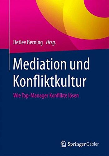 Mediation und Konfliktkultur: Wie Top-Manager Konflikte lösen