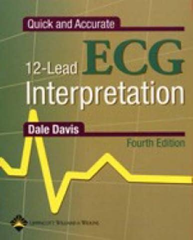 Quick and Accurate 12-Lead ECG Interpretation