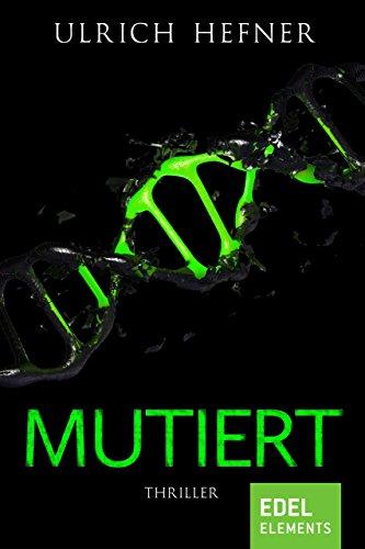 Mutiert: Thriller