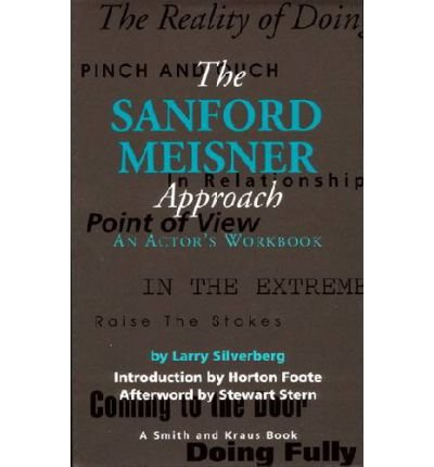 the-sanford-meisner-approach-an-actors-workbook-author-larry-silverberg-published-on-march-1995