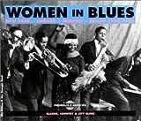 Women in Blues : New York - Chicago - Memphis - Da